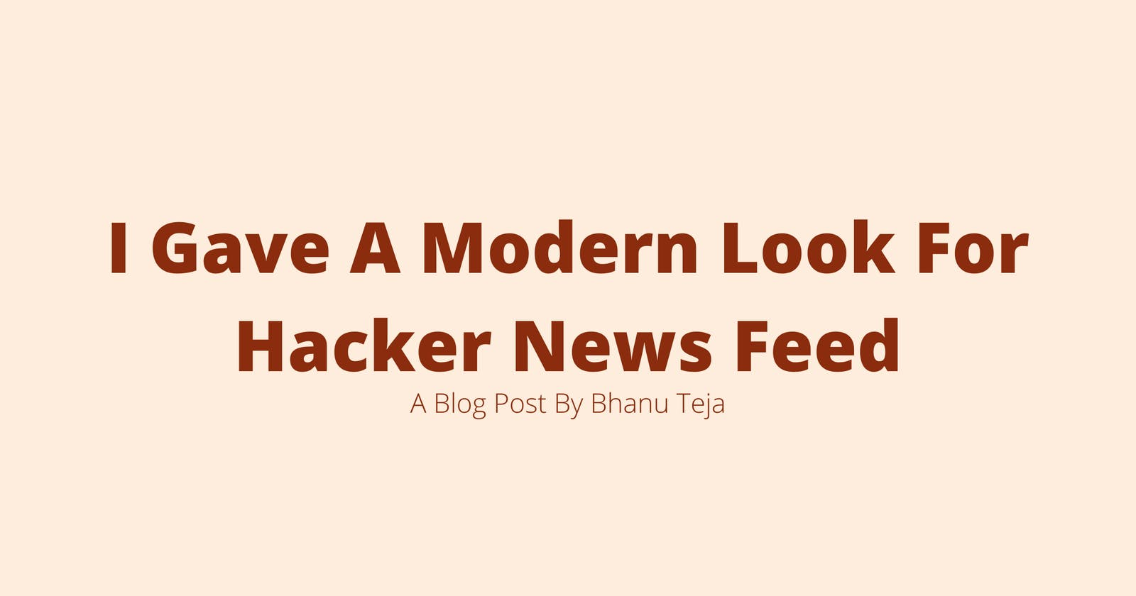 How I Gave A Modern Look For HackerNews Feed