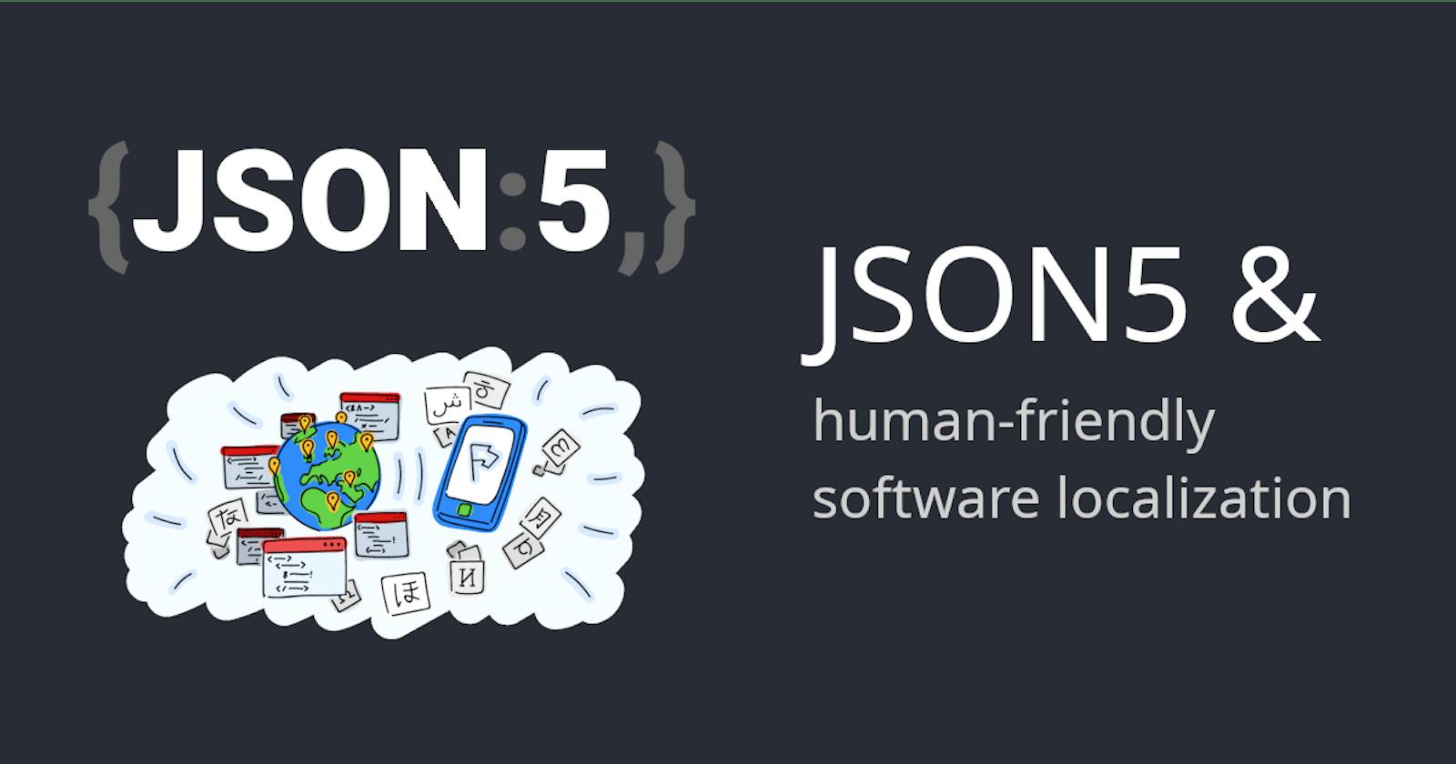 JSON5 & human-friendly software localization