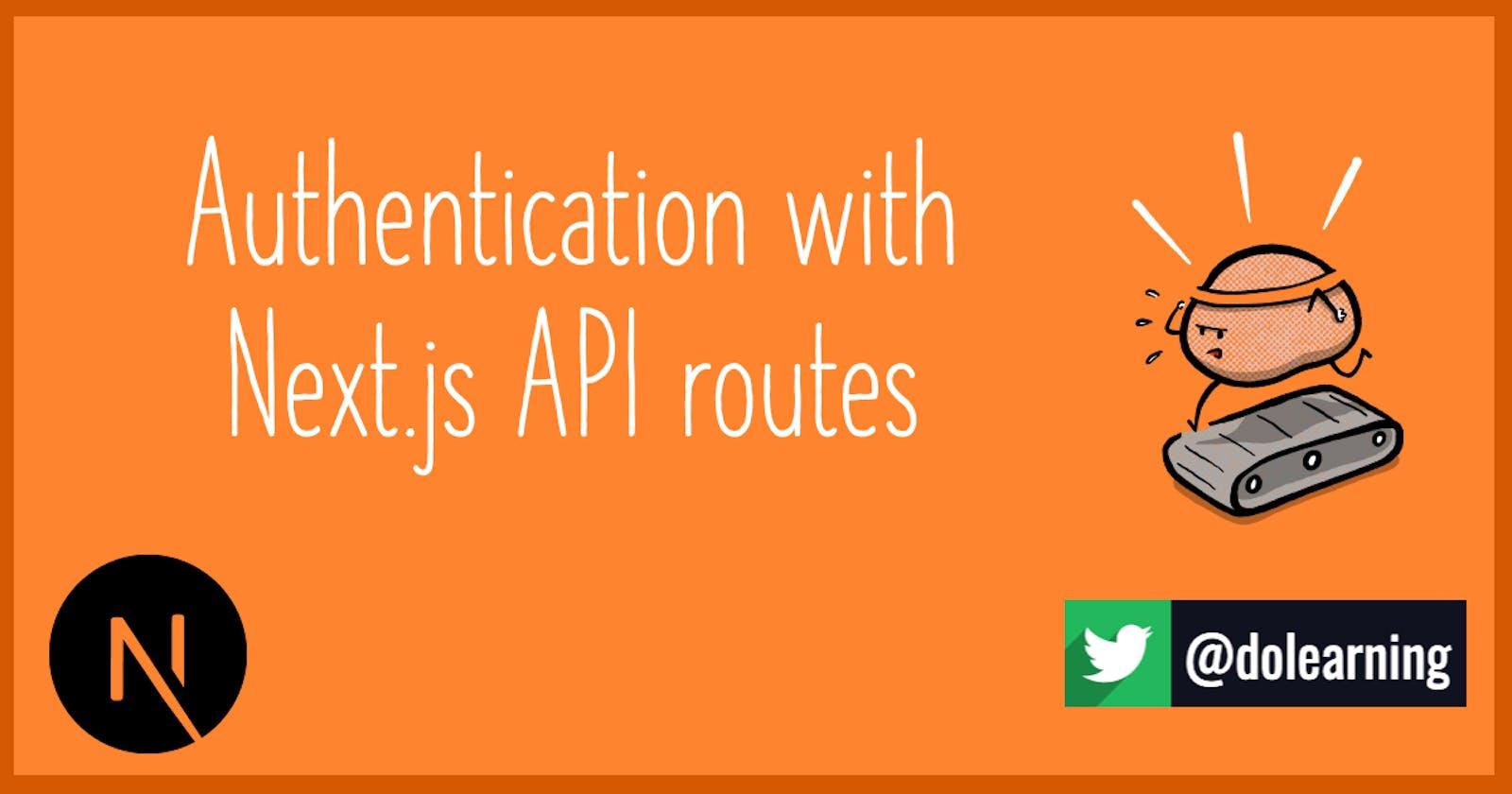 Authentication with Next.js API routes