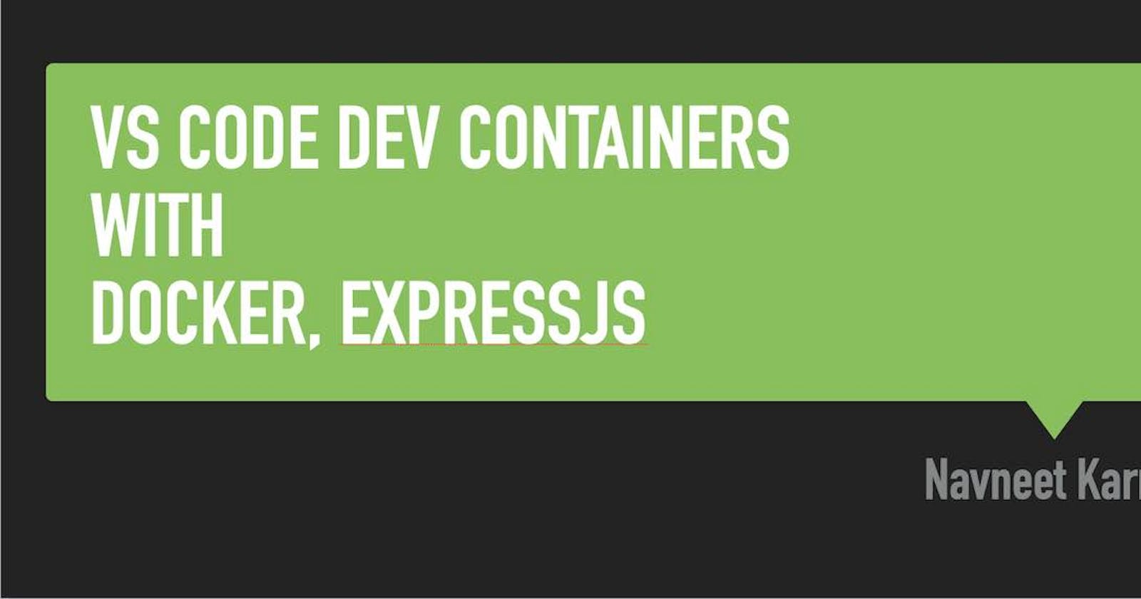Debugging ExpressJS app with Docker and Visual Studio Code DevContainers