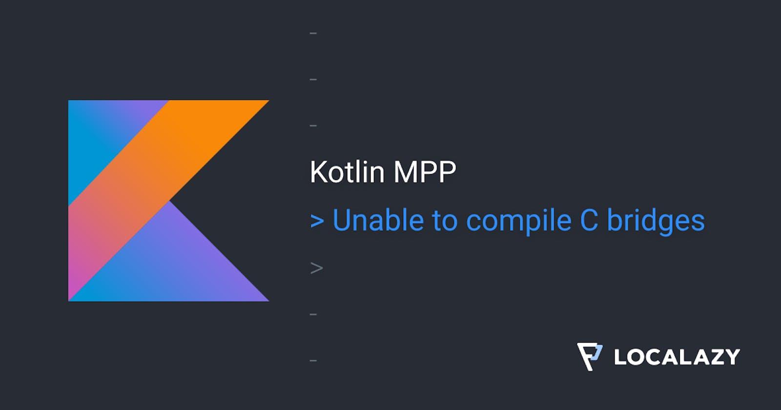 Kotlin MPP: Unable to compile C bridges