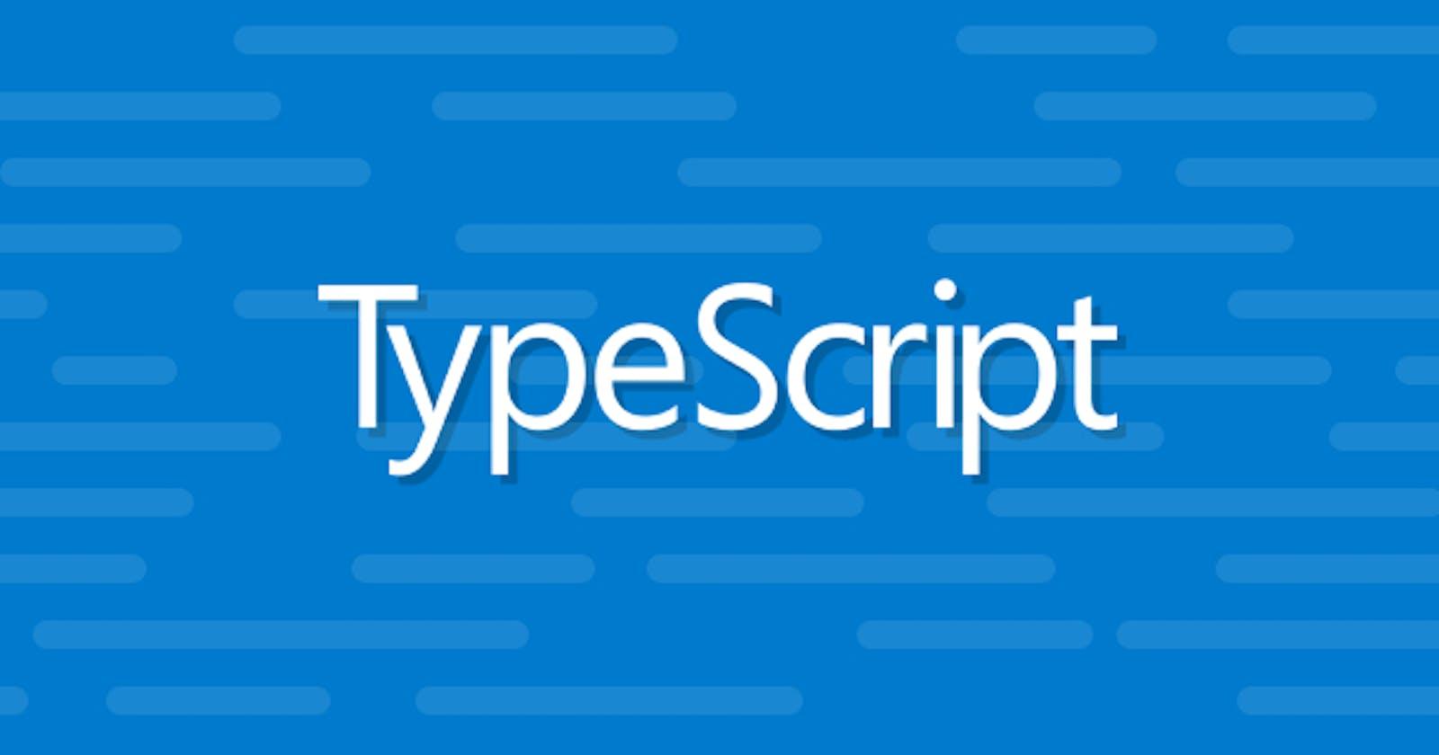 Typescript Beginner: Start Here