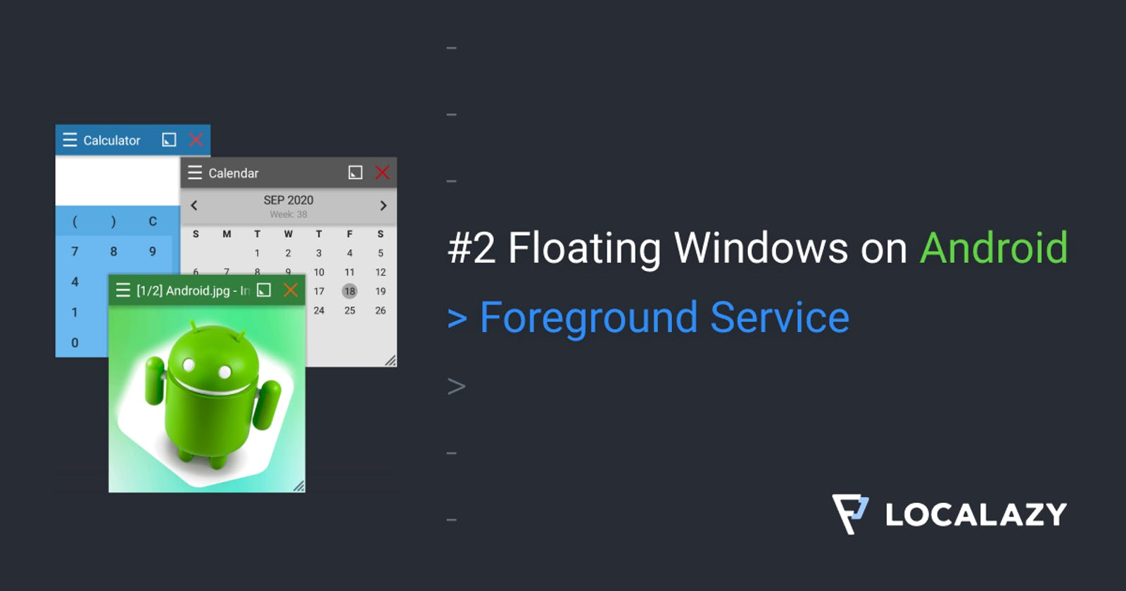 #2 Floating Windows on Android: Foreground Service