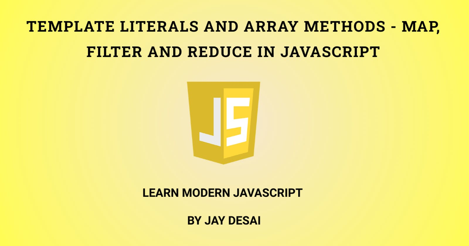 Map, Filter, Reduce and Template Literals in JavaScript