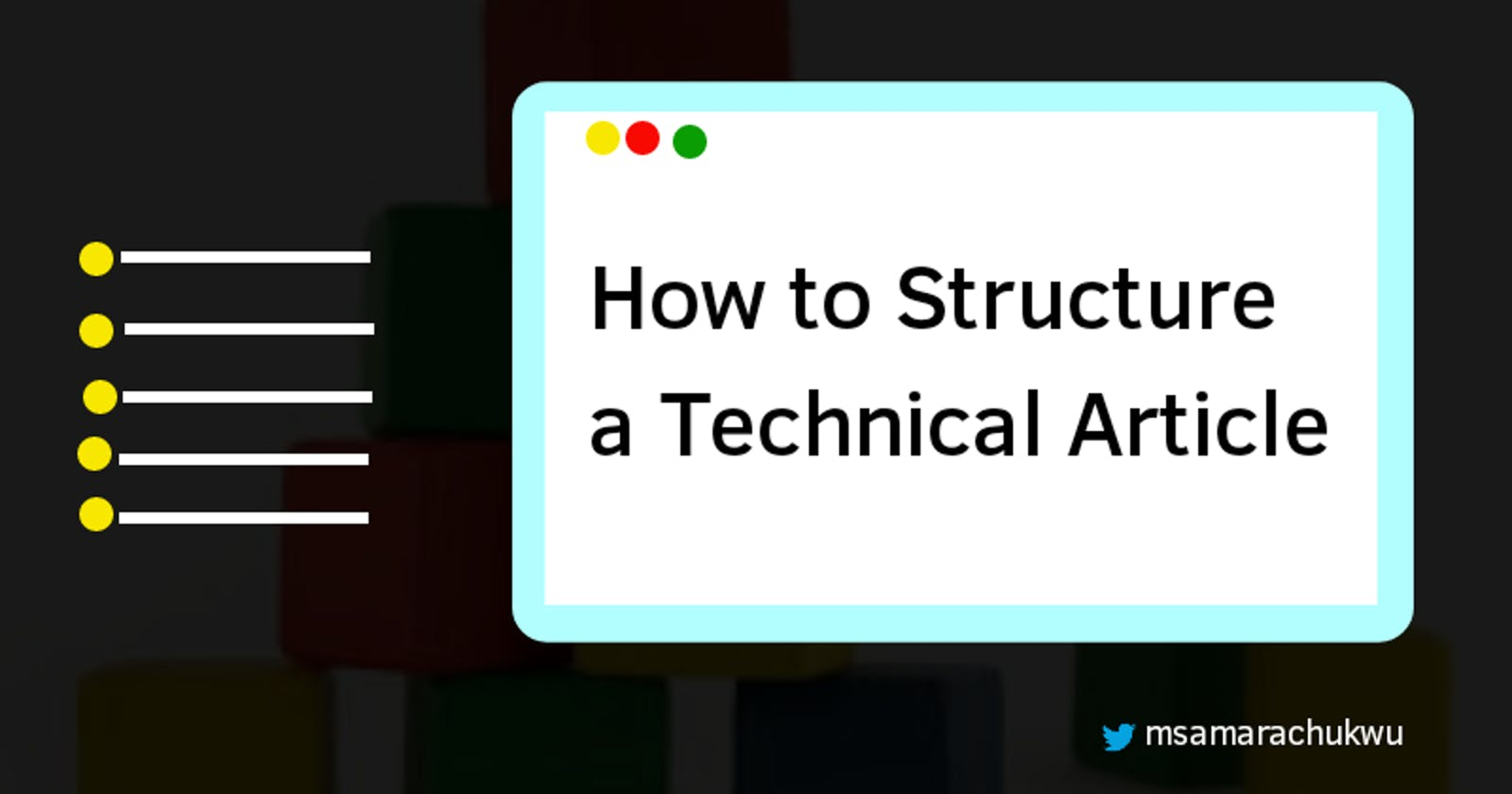 How to Structure a Technical Article