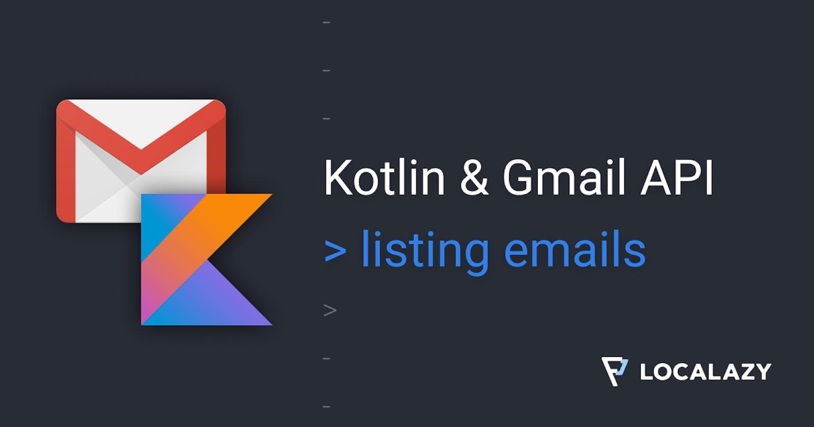 Kotlin & Gmail API - listing emails