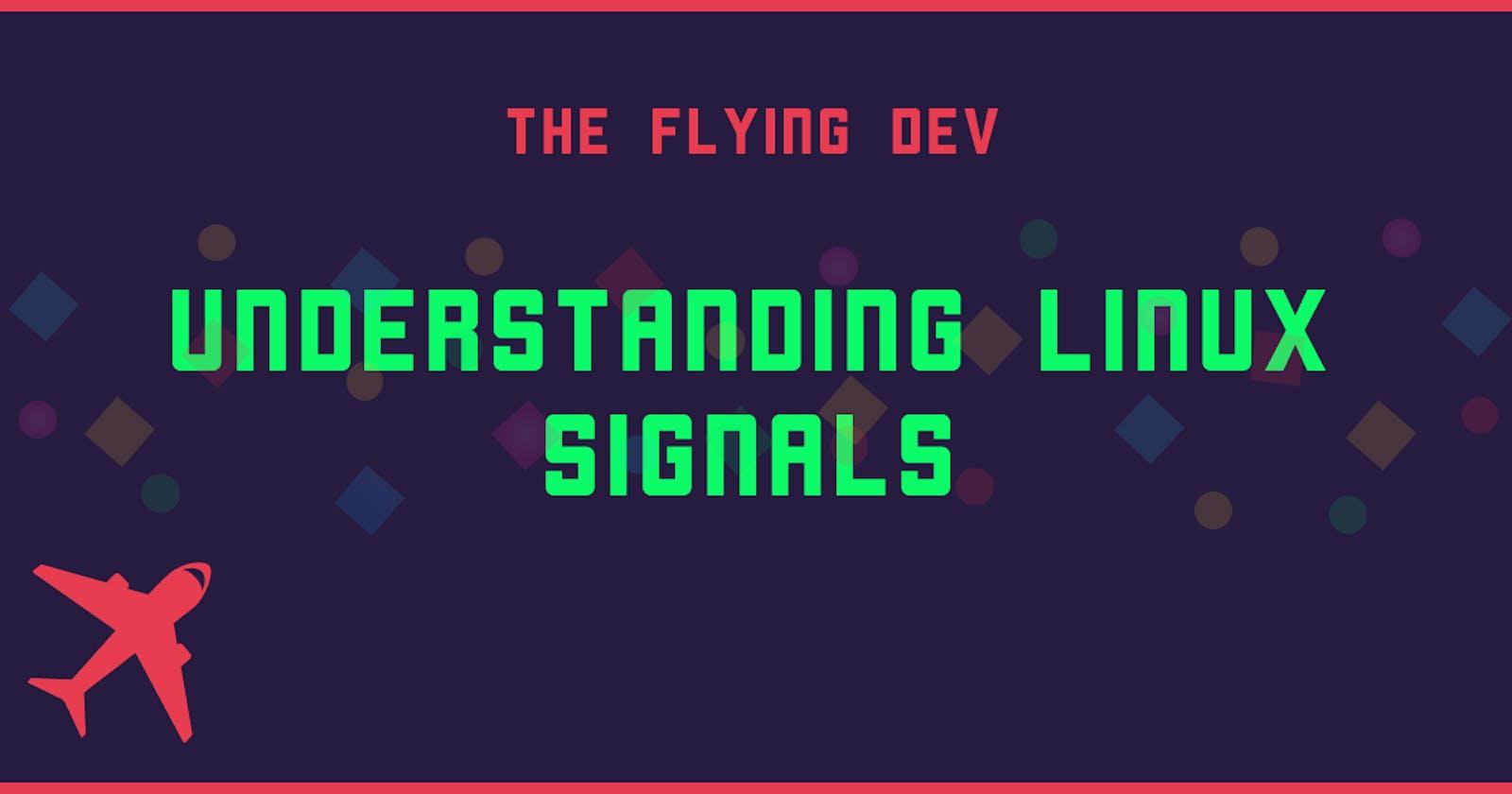 Understanding Linux Signals