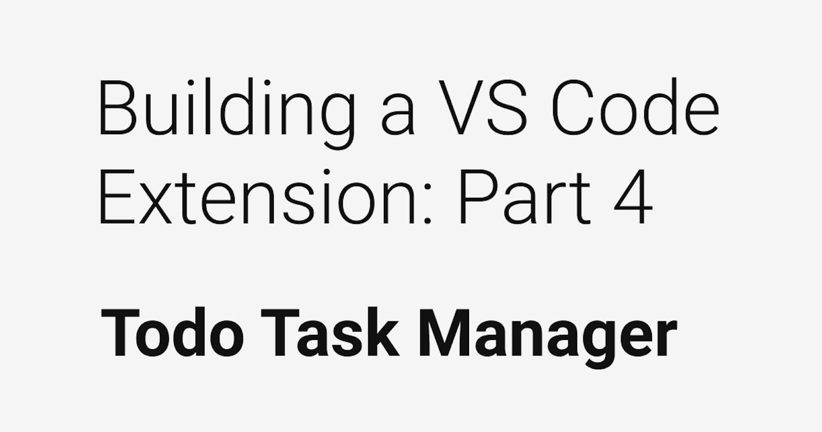 Building a VSCode Extension: Part Four