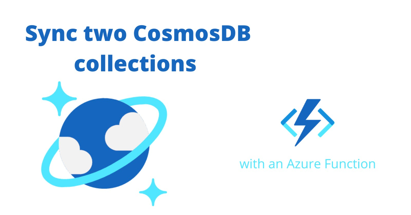 Sync two CosmosDB collections with an Azure Function