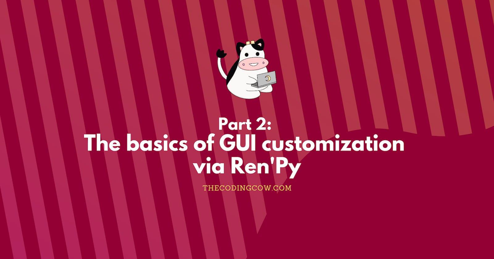 The basics of GUI customization via Ren'Py