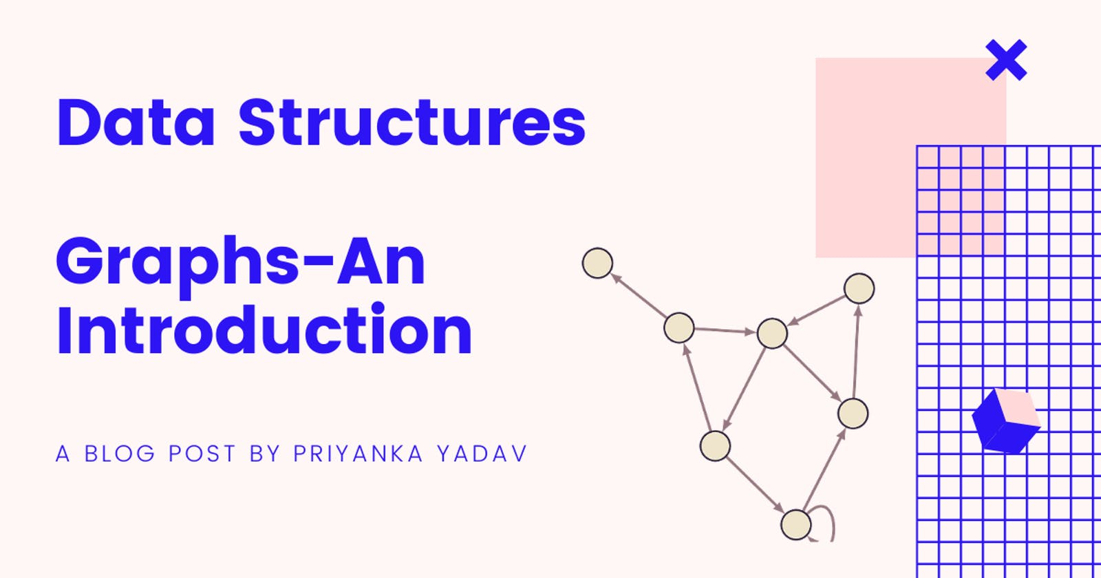 Graphs - Introduction, Representation, Traversal Algorithms