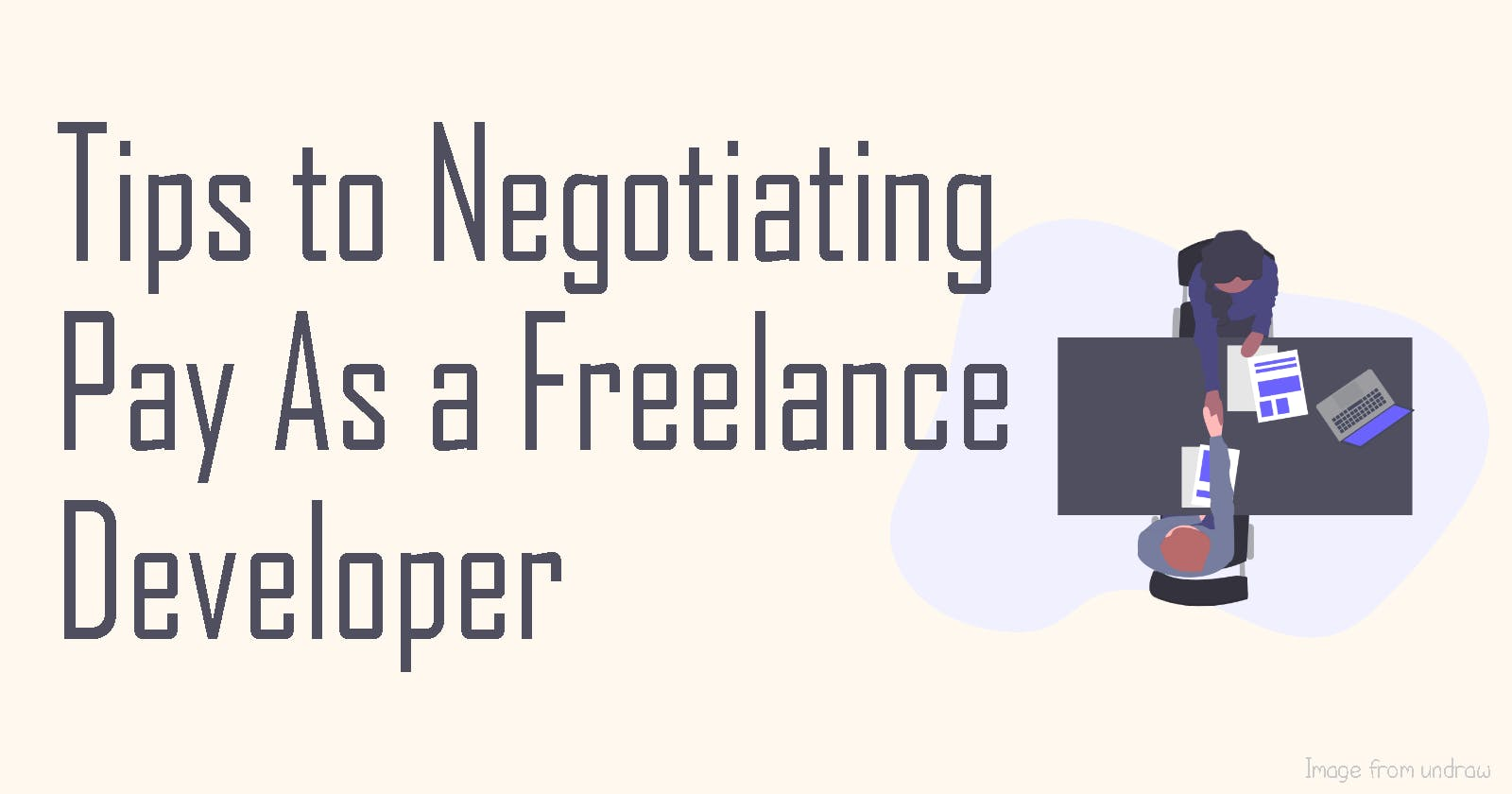 Tips to Negotiating Pay as a Freelance Developer
