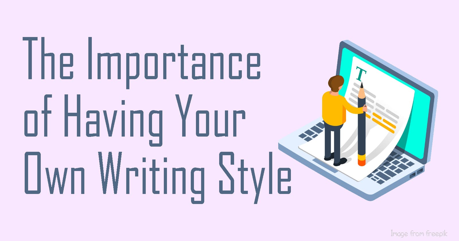 Developing a Writing Style as a Technical Writer