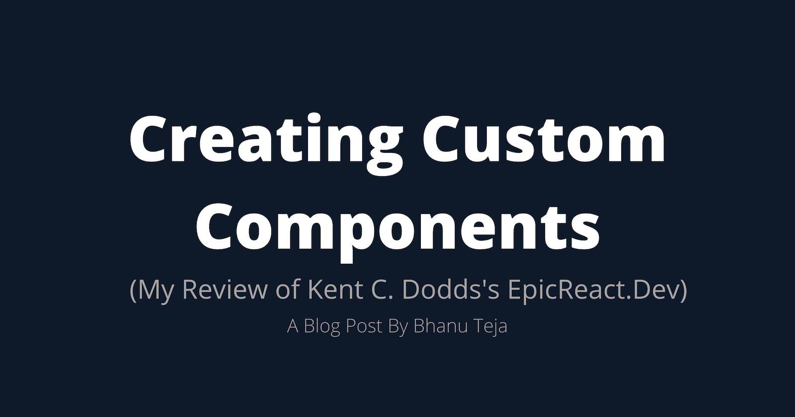 React Fundamentals: Creating Custom Components