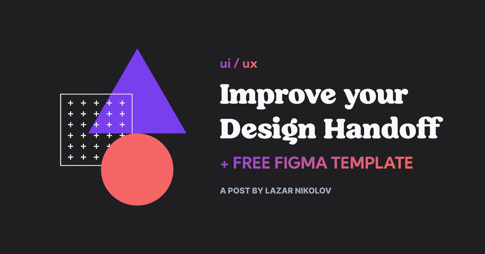 Improve your Design Handoff + free Figma Template