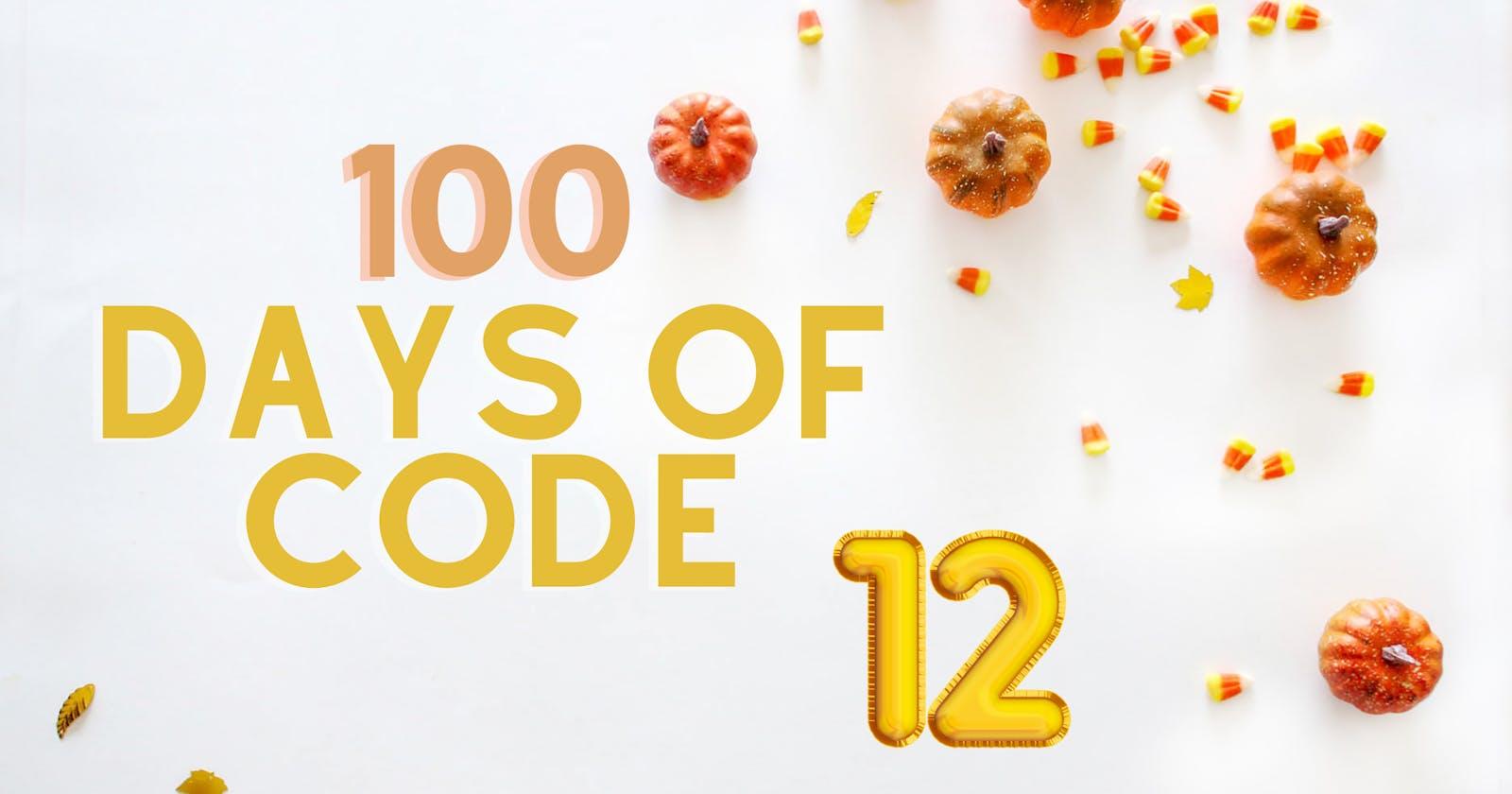100 Days of Code Challenge-Day 12