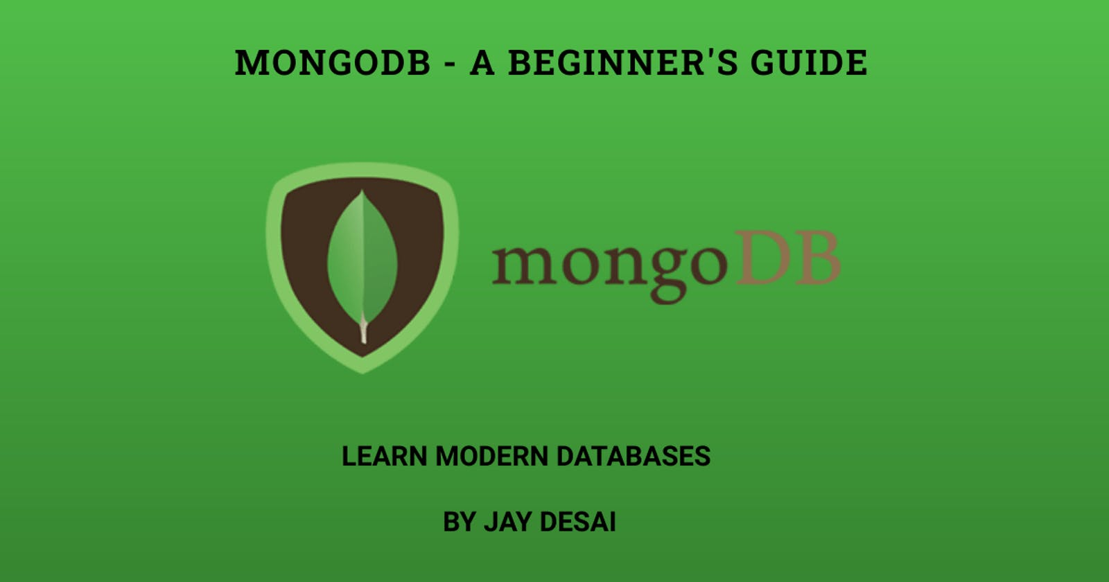 MongoDB - A Beginner's Guide