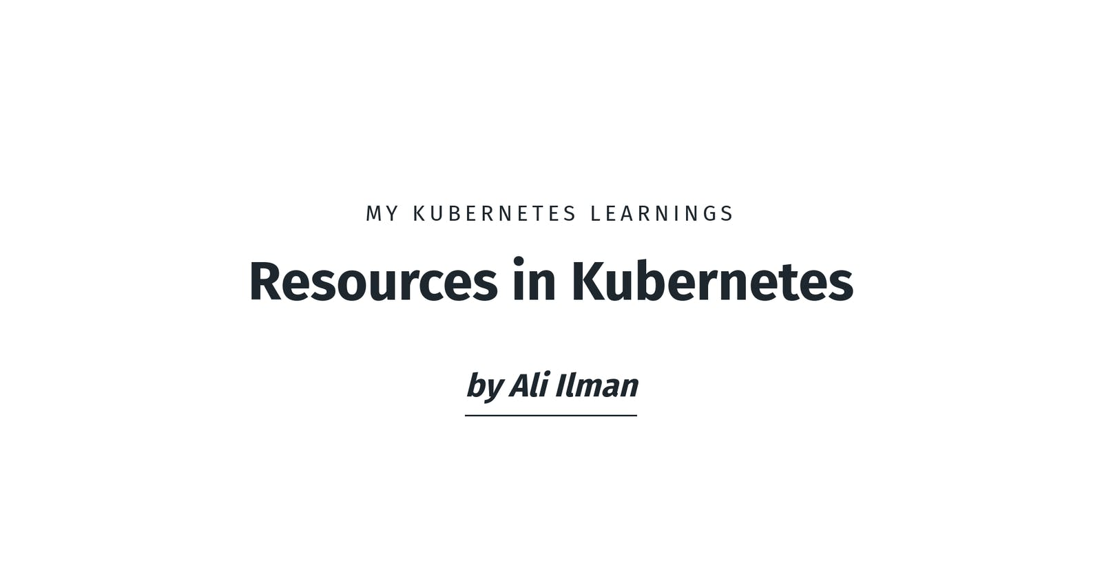 Resources in Kubernetes