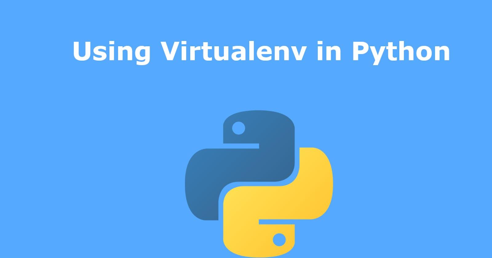 Using Virtualenv in Python