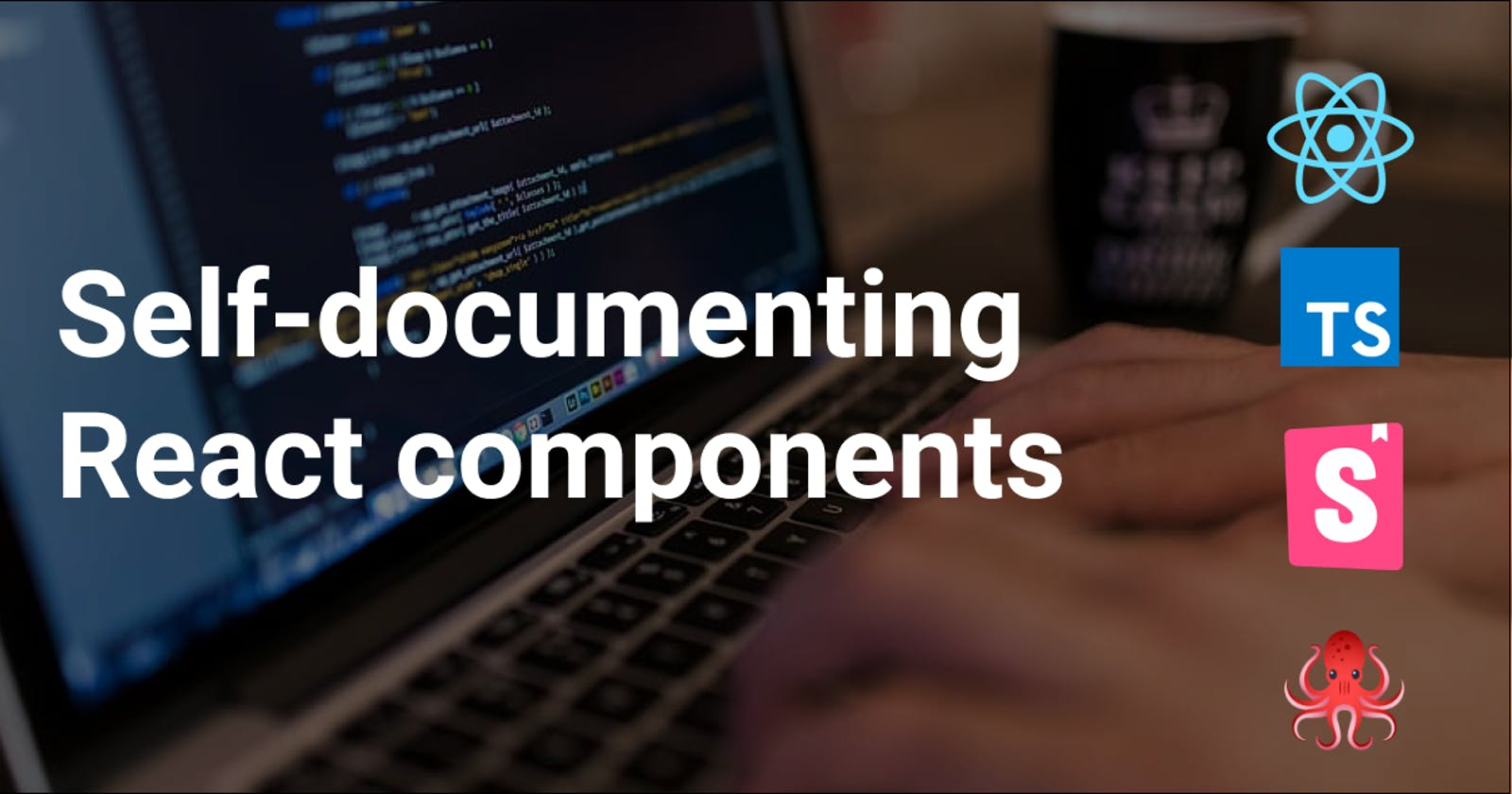 5 ways to create a self-documenting React component