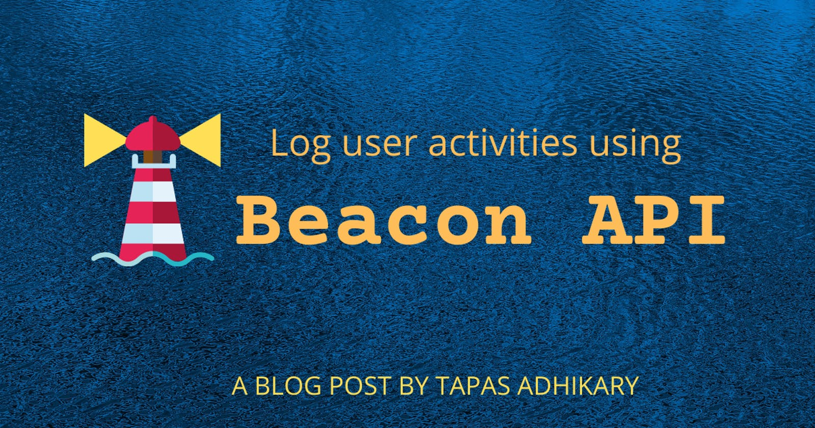 How to log user activities using the Beacon Web API?