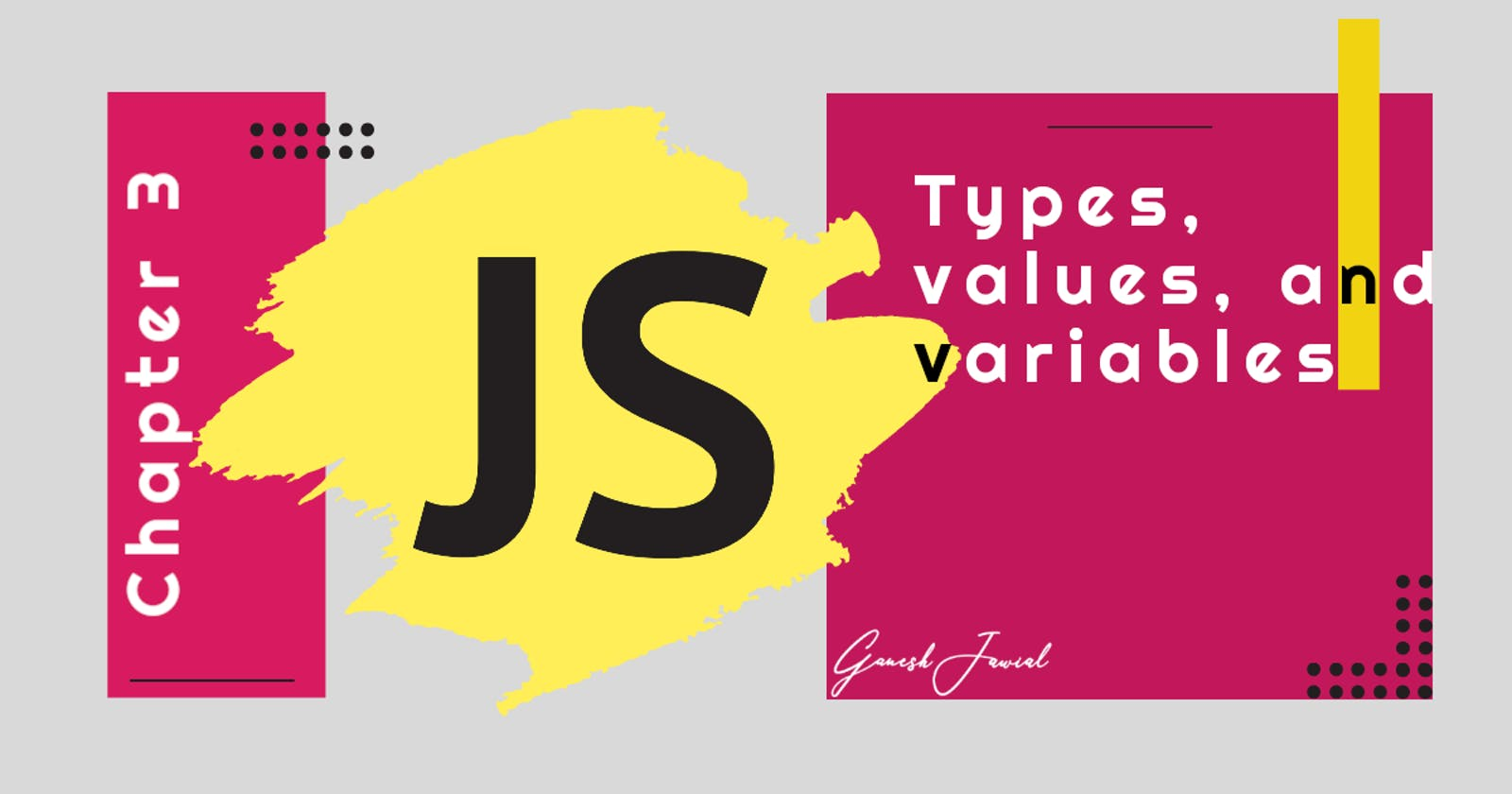 Types, values, and variables in JavaScript