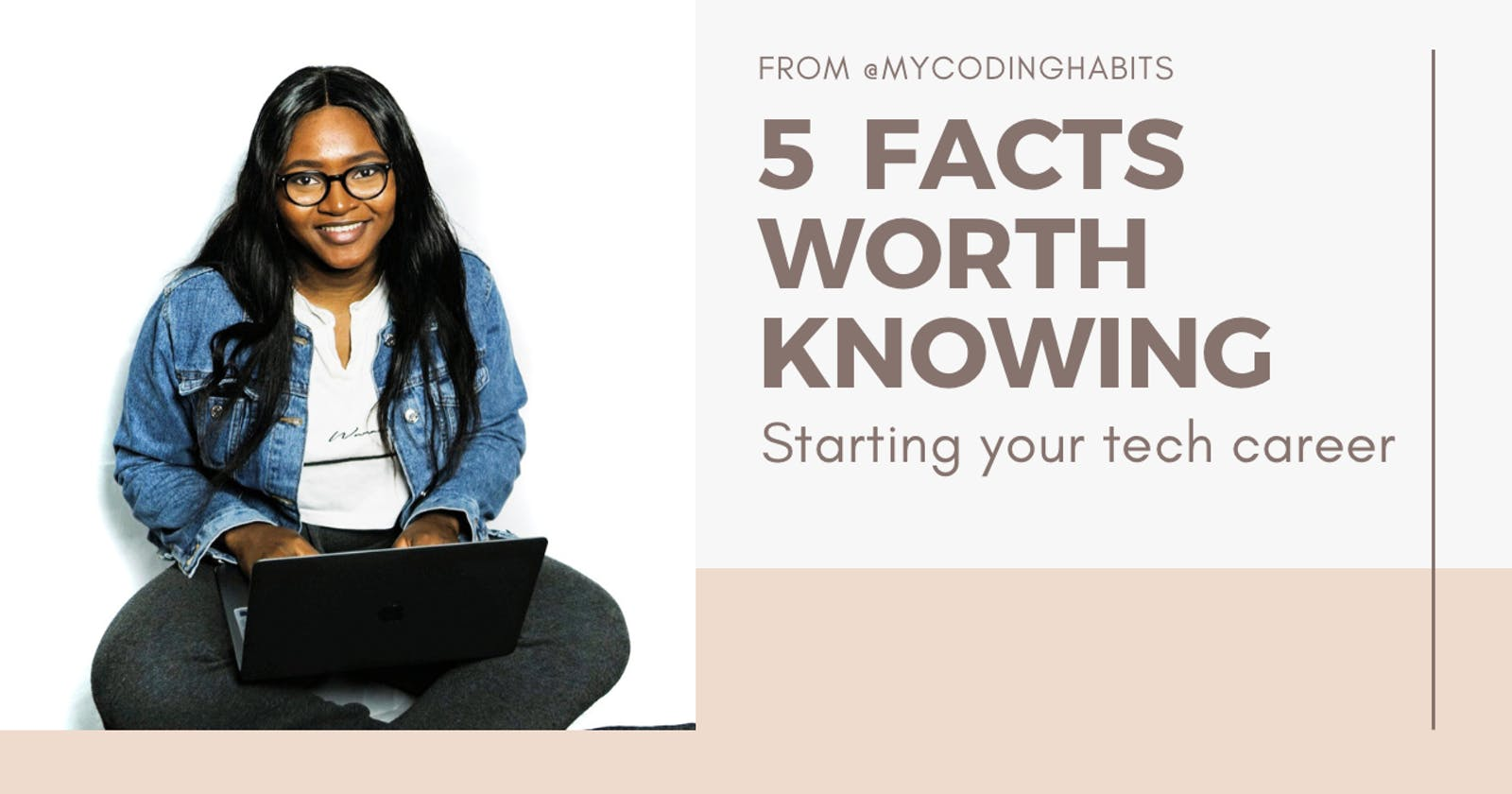 5 facts worth knowing: Starting a career in tech.