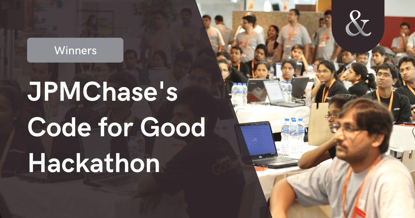 My Winning Experience in JPMorgan Chase's CodeforGood 2020
