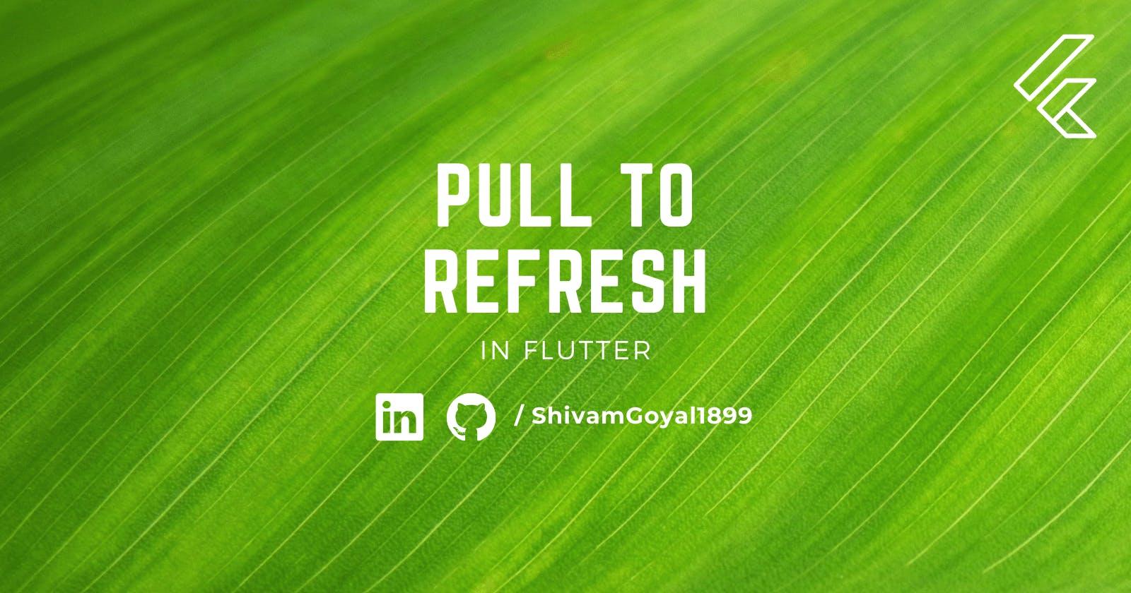 Building Flutter PullToRefresh in just 15 minutes