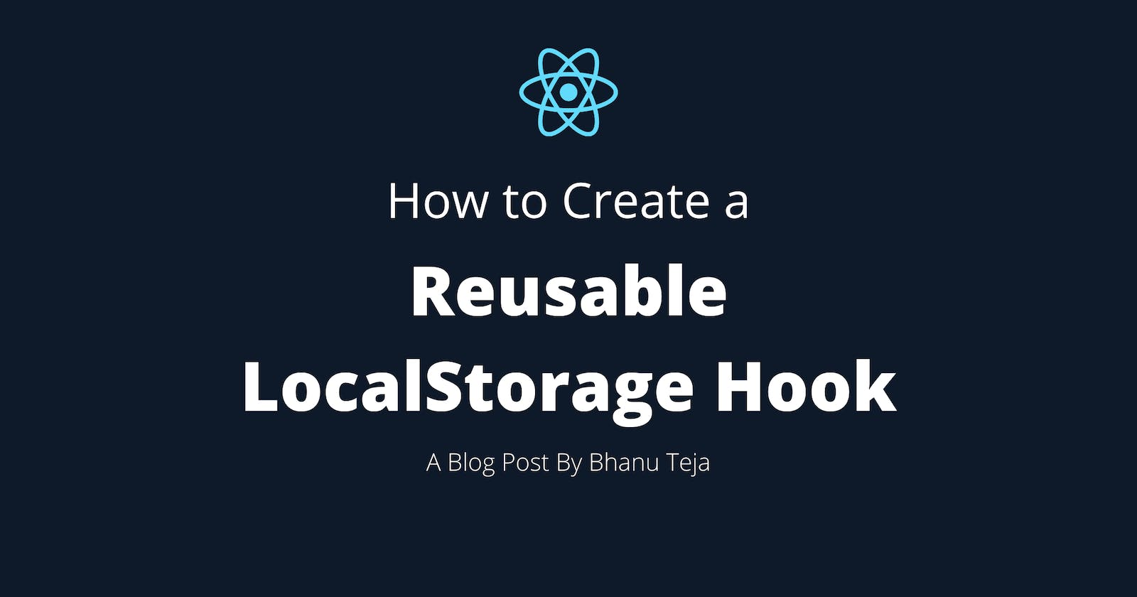 How to Create a Reusable LocalStorage Hook