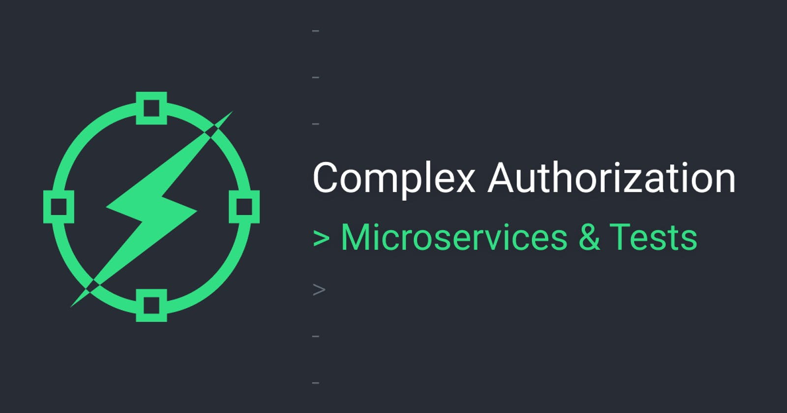 Complex auth - micro-services & test isolation