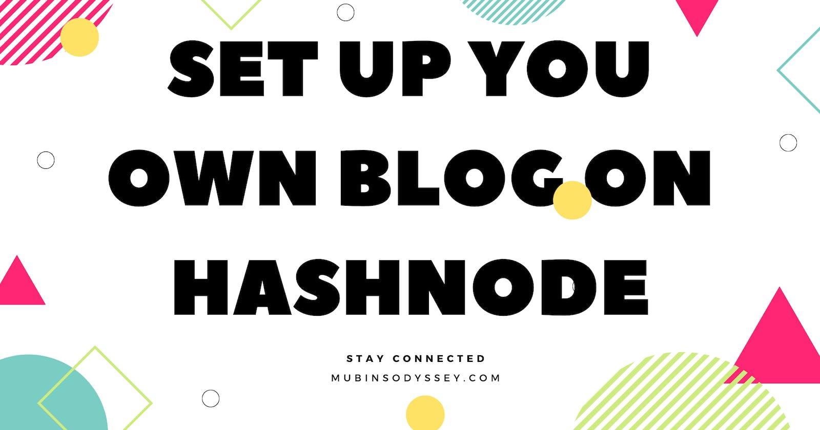 Set Up Your Own Blog on Hashnode