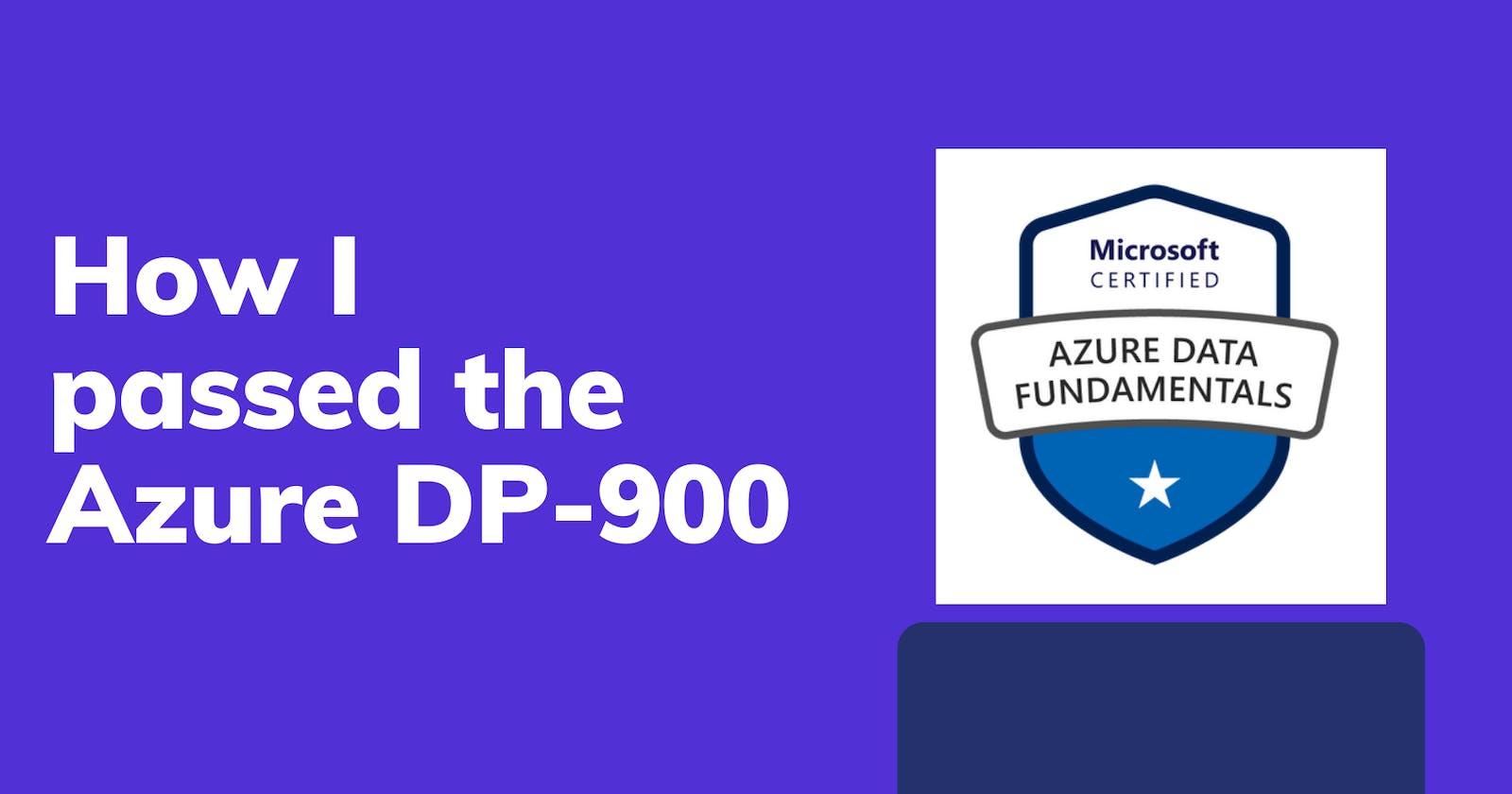 How I passed the Azure DP-900, Data Fundamentals exam
