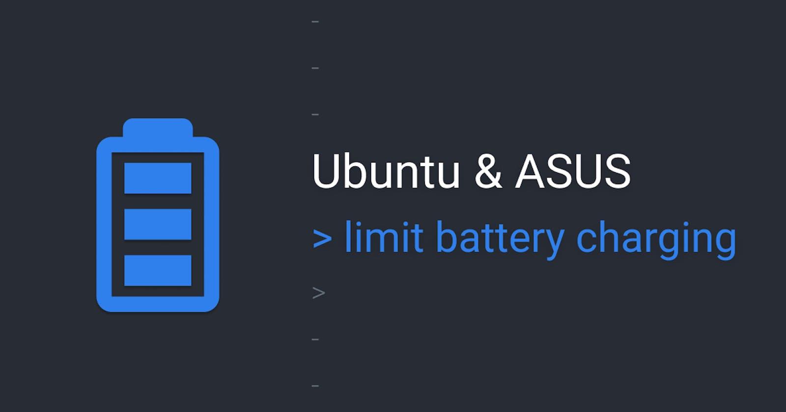 Limit battery charging on Asus & Ubuntu