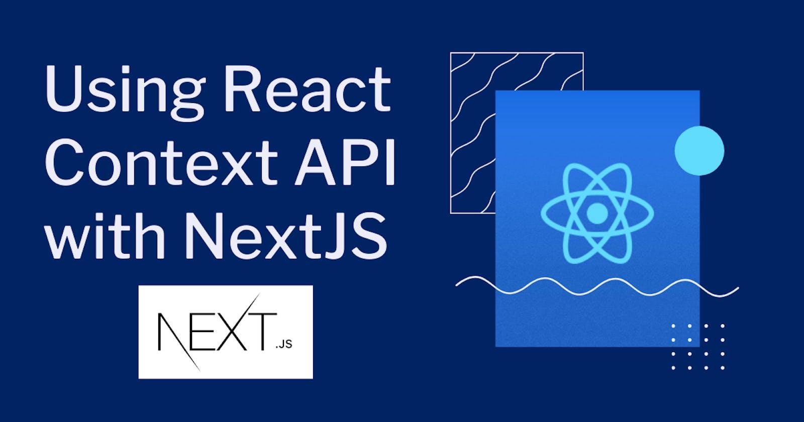 Using React Context API with NextJS