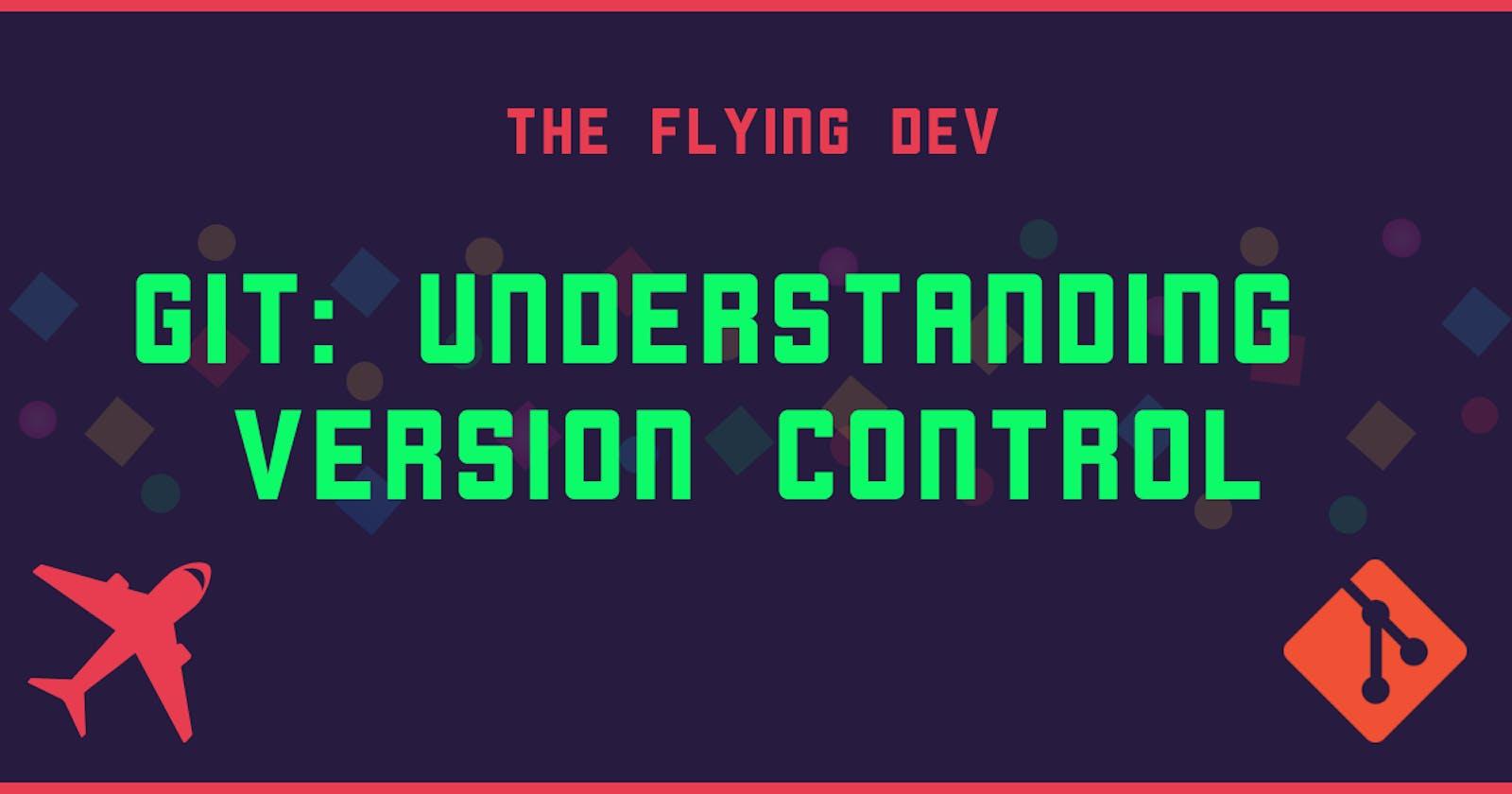 Git: Understanding version control