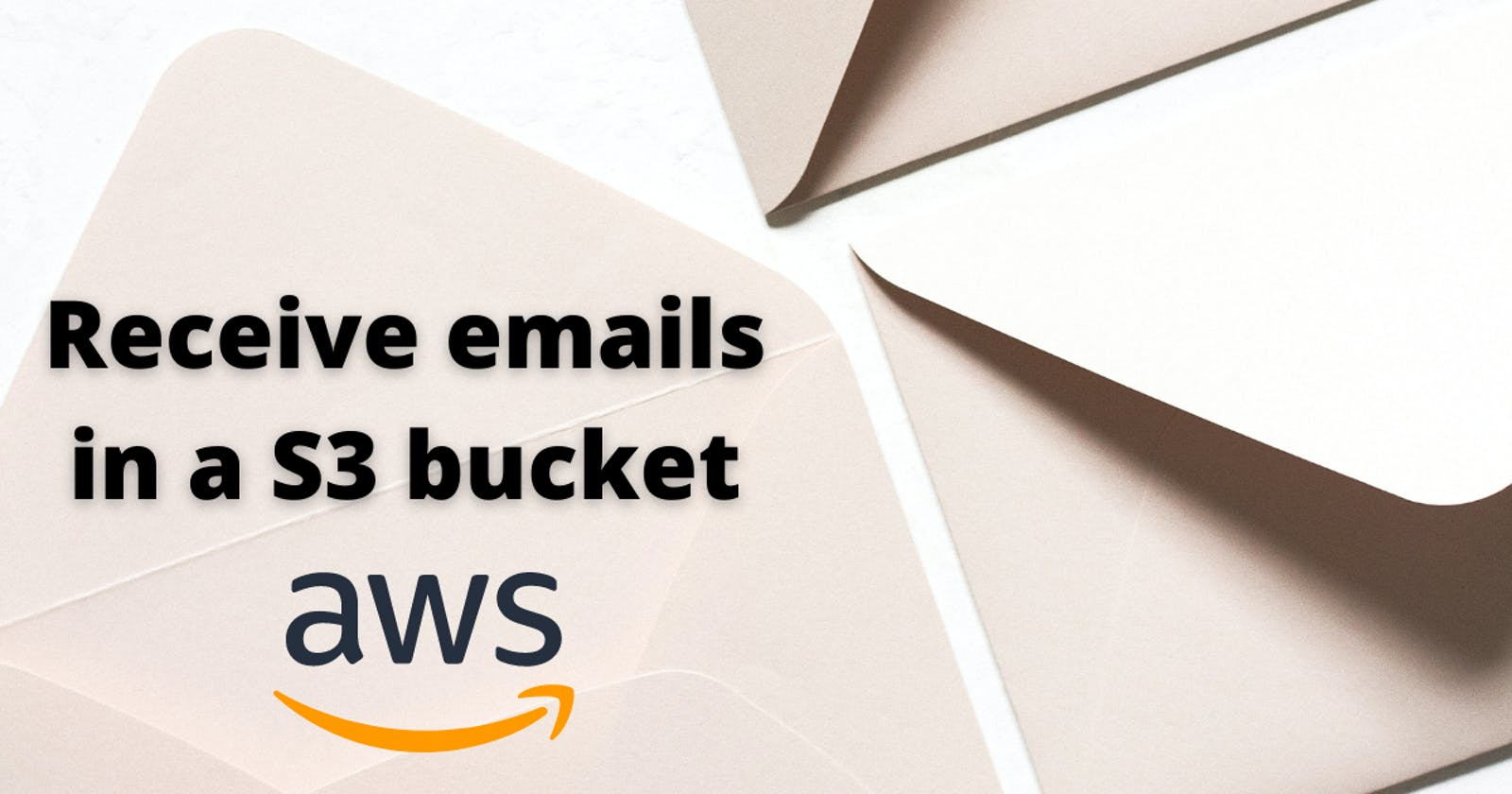 How to receive emails in a S3 bucket with AWS SES?