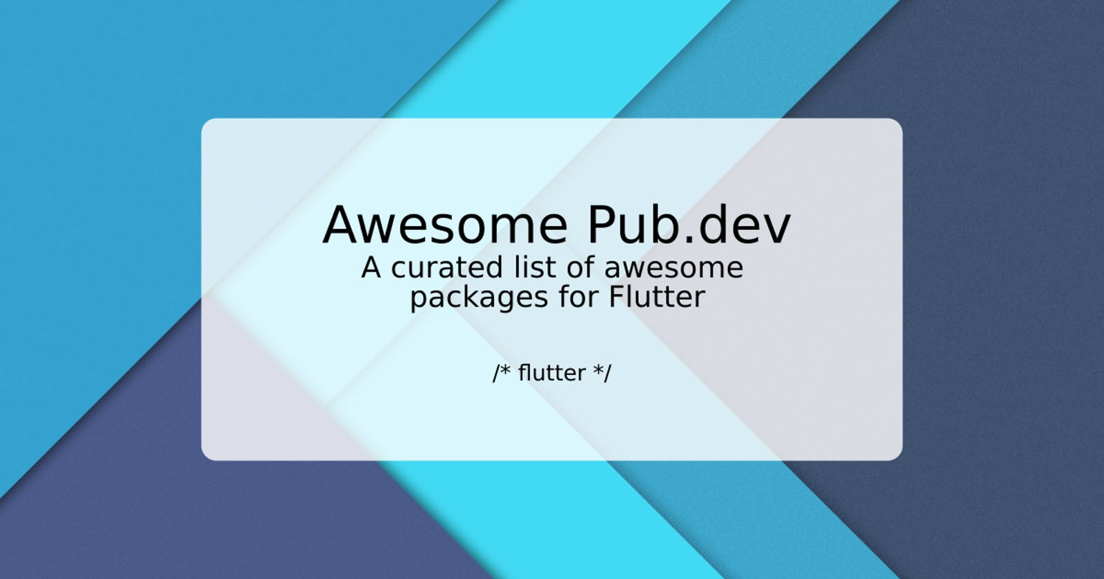 Awesome Pub.dev - A curated list of awesome packages for Flutter