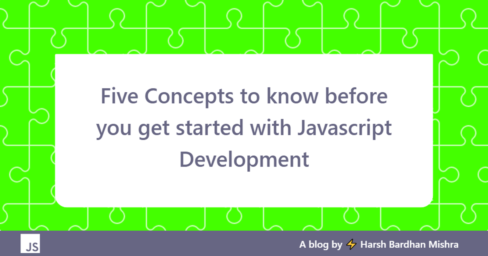 Five Concepts to know before you get started with Javascript Development