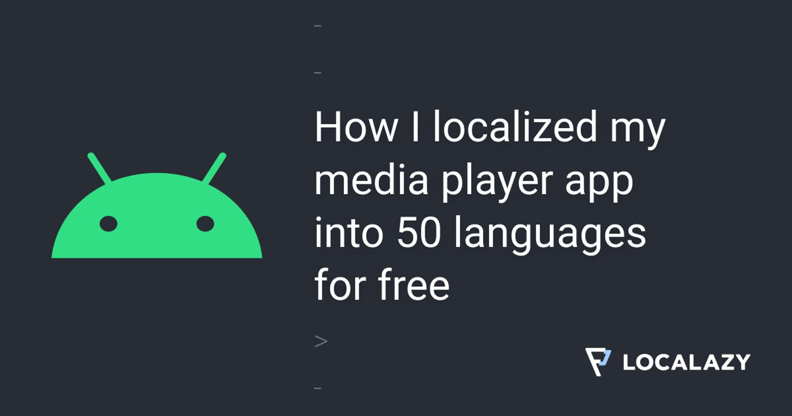 How I localized my media player app into 50 languages for free