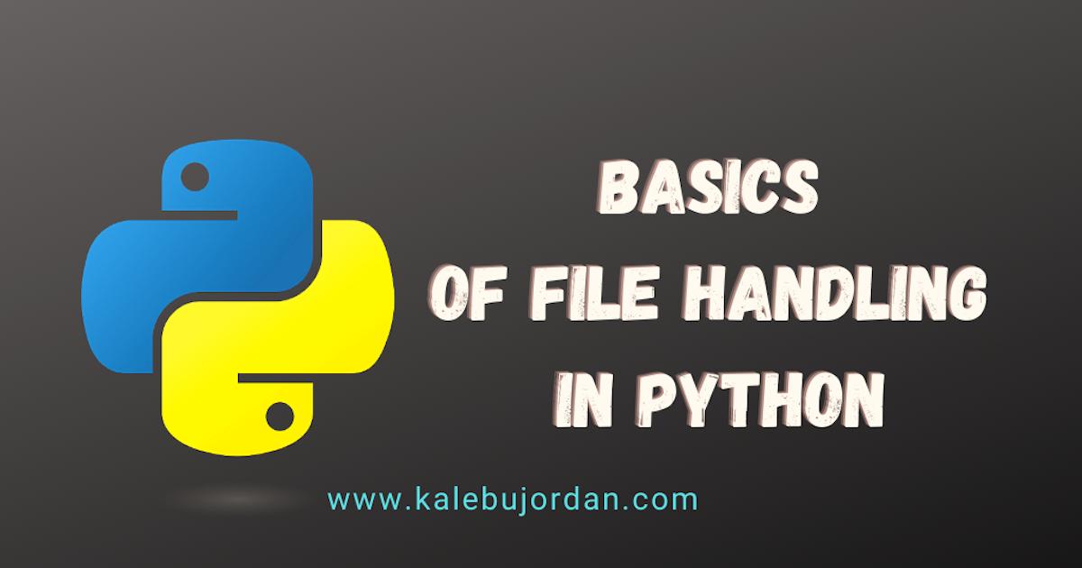 basics of file handling in python