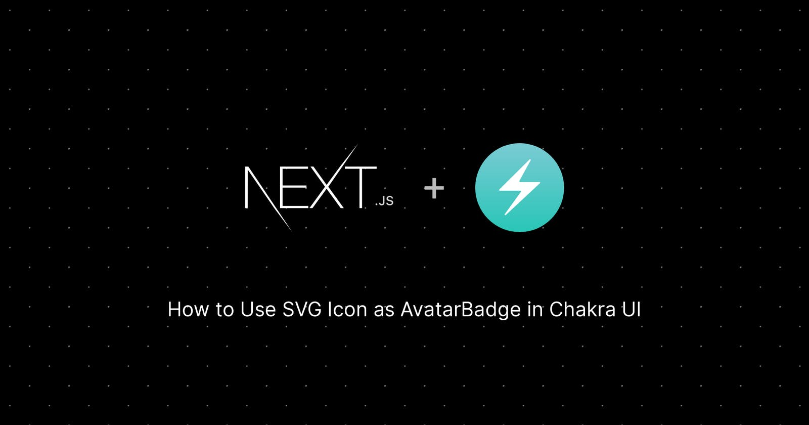 How to Use SVG Icon as AvatarBadge in Chakra UI