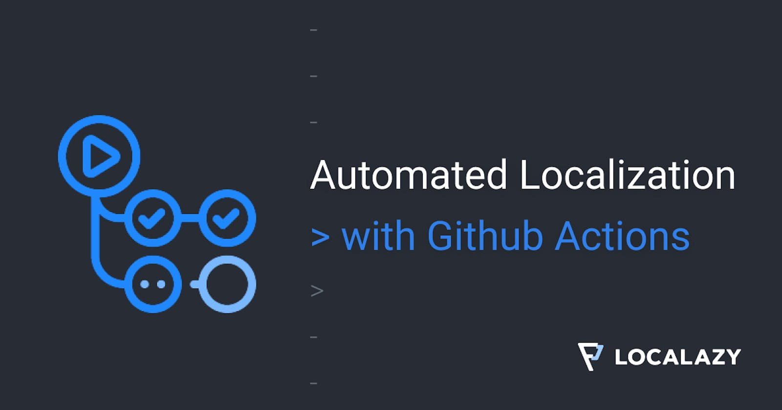 Automated Localization: Github Actions ❤ Localazy