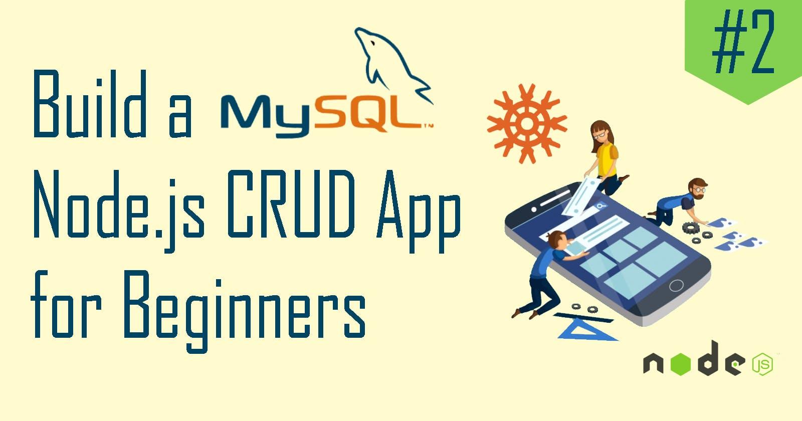 Build a MySQL Node.js CRUD App #2: MySQL Integration