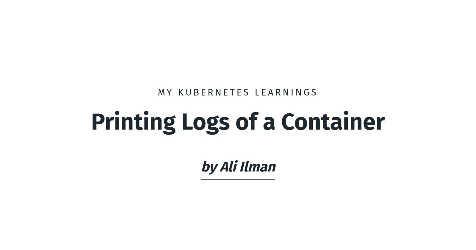 Printing Logs of a Container