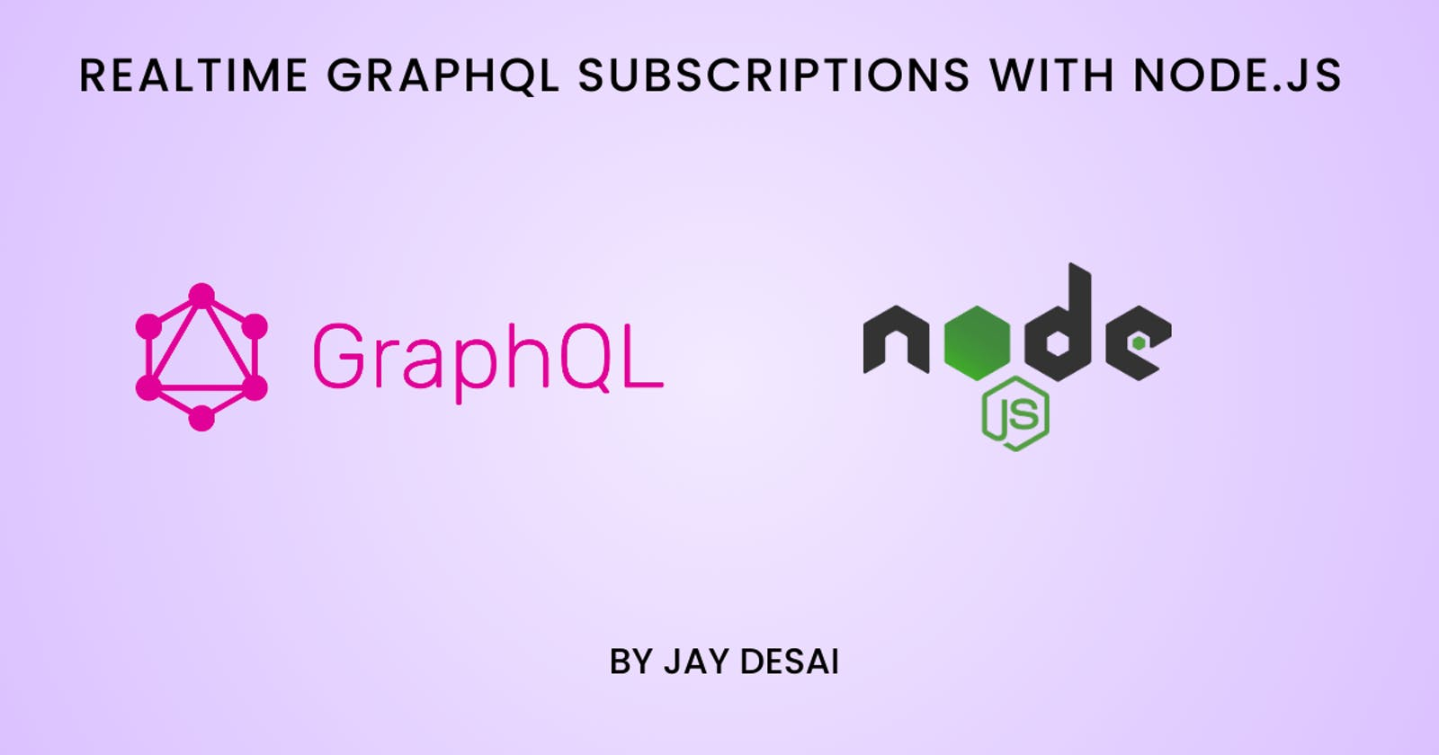 Realtime GraphQL Subscriptions with Node.js