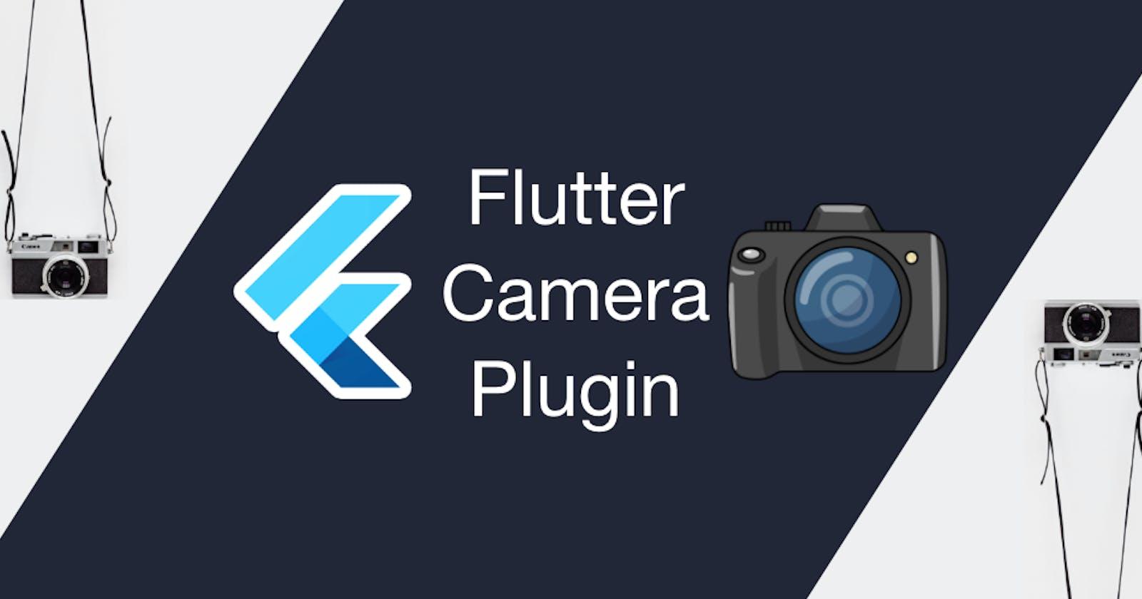 Exploring the Flutter camera plugin