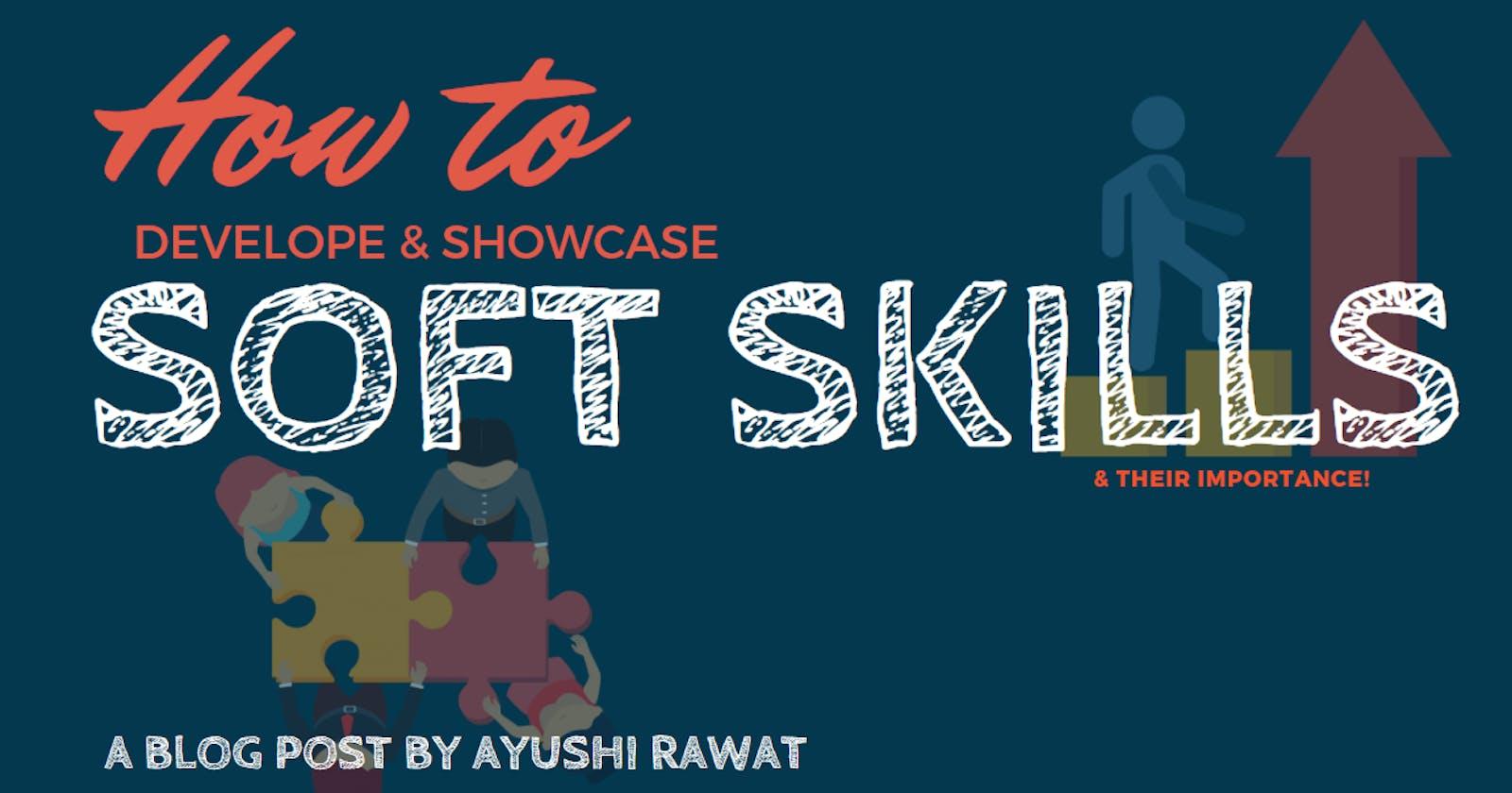 How to Develop & Showcase Soft Skills