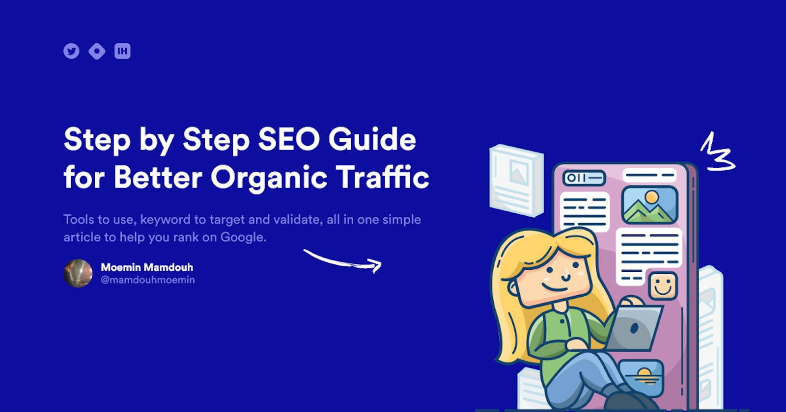 Step by Step PRACTICAL SEO Guide for Better Organic Traffic