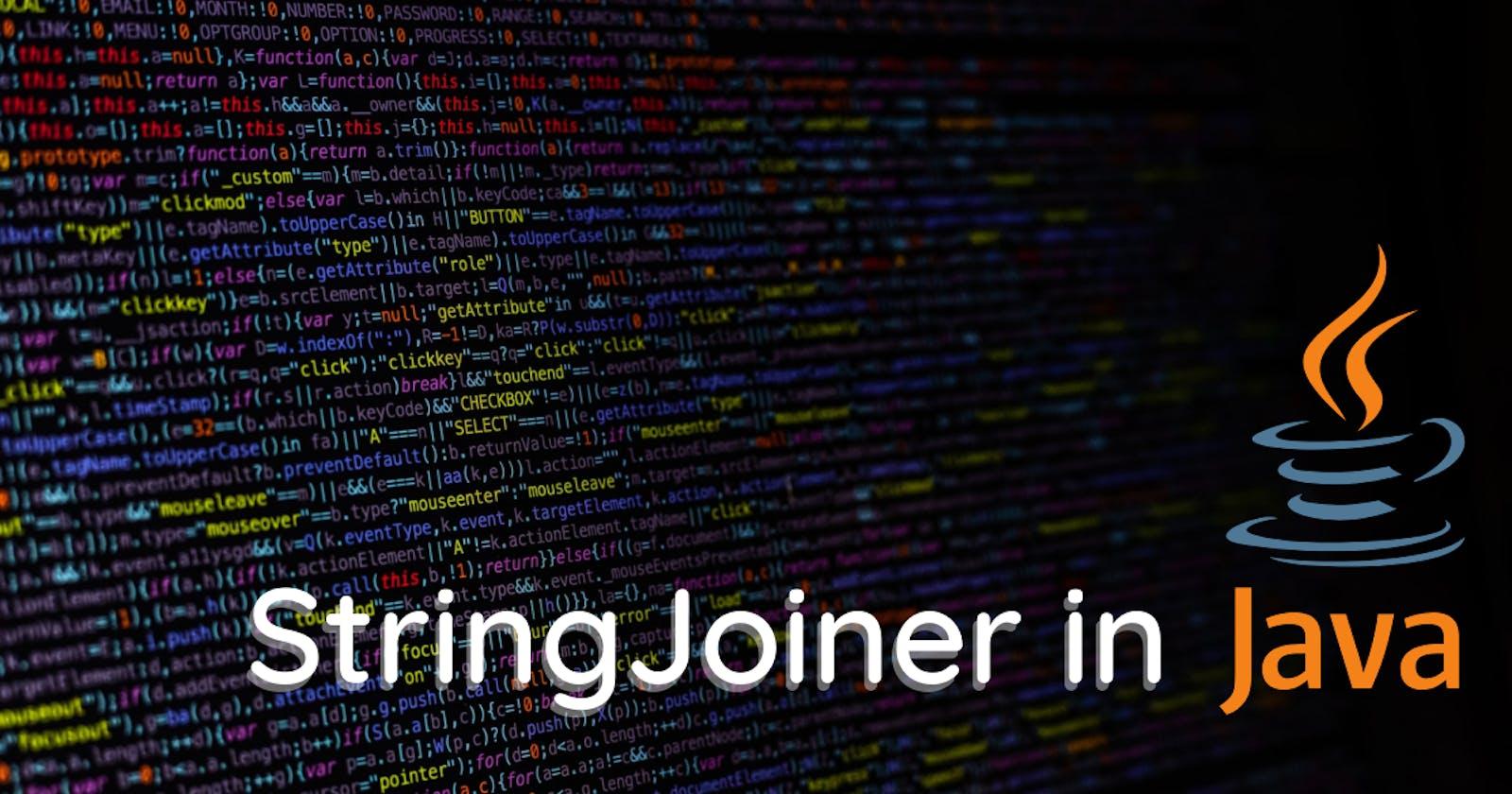 Using StringJoiner in Java
